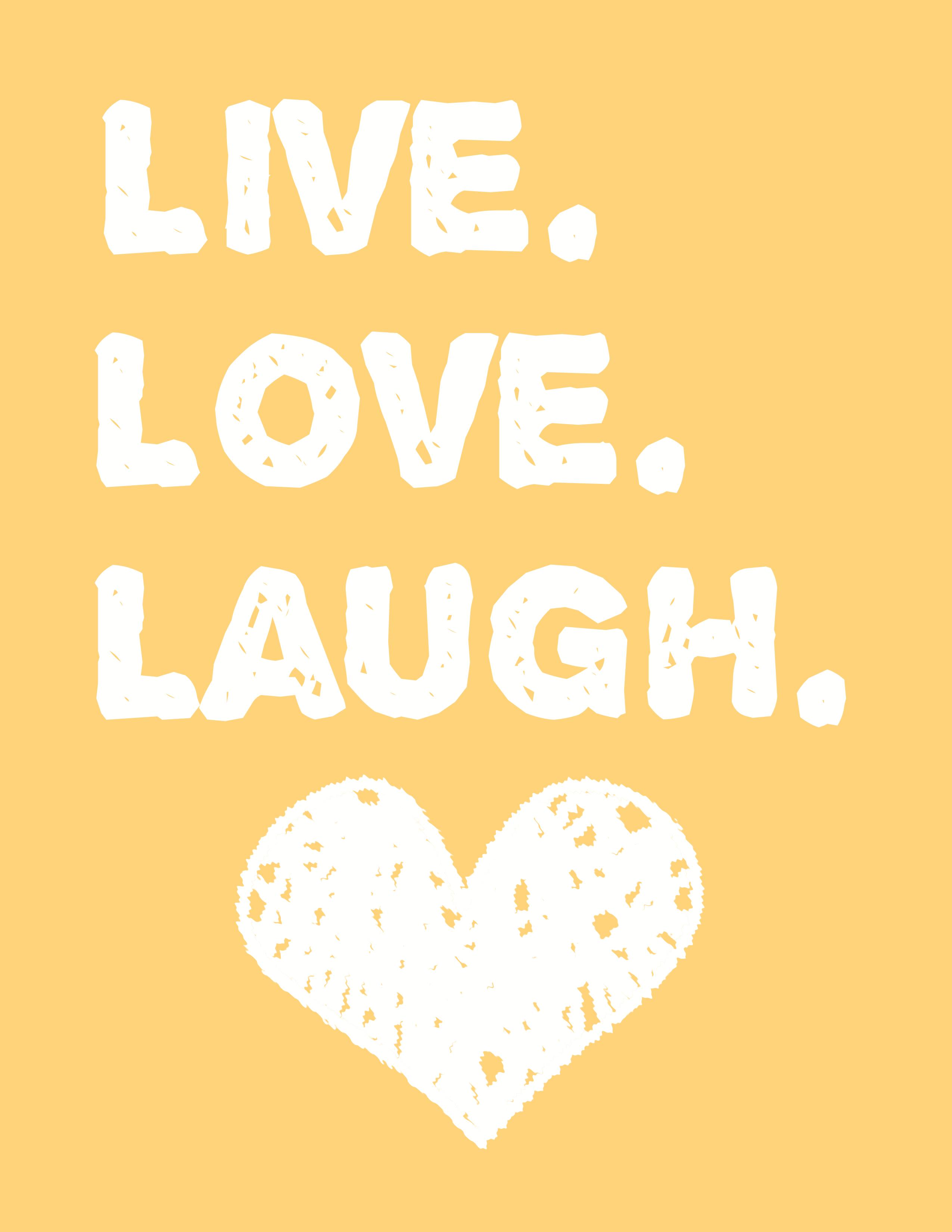 Smile, Love & Laugh