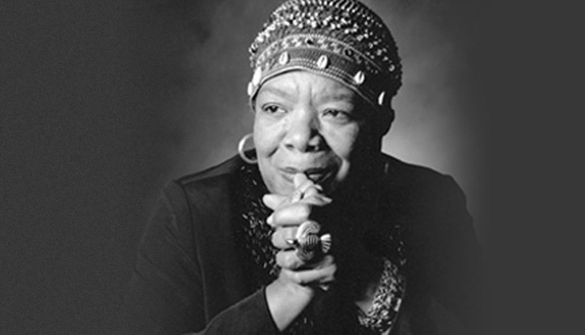 My Favorite Maya Angelou Quotes