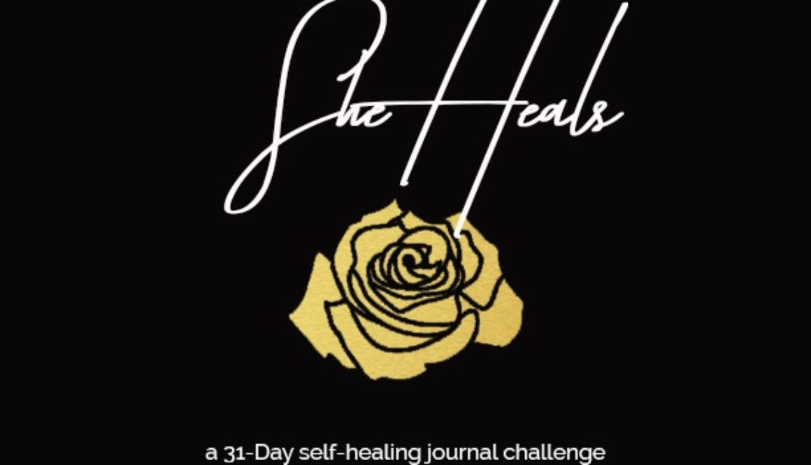 A Challenge Of Self-Love + Self-Care & Healing