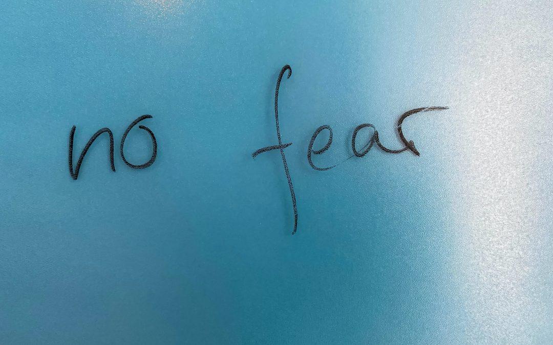 Fear is Moving Forward